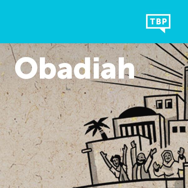 Read Scripture: Obadiah