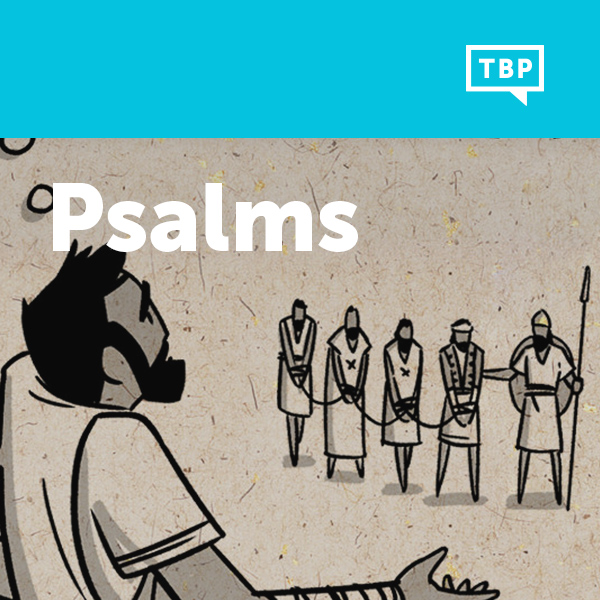 Read Scripture: Psalms