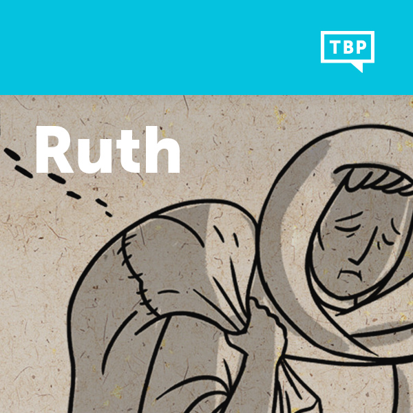 Read Scripture: Ruth