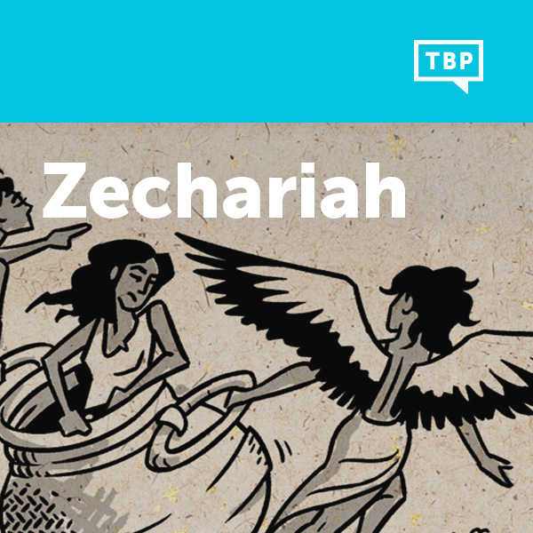 Read Scripture: Zechariah