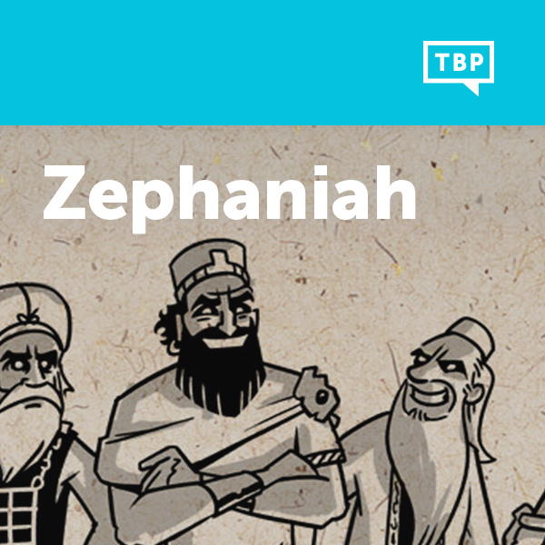 Read Scripture: Zephaniah