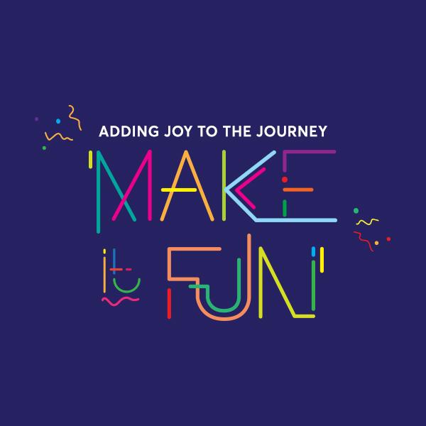 Make It Fun