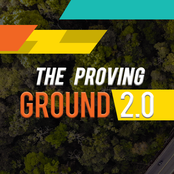 The Proving Ground 2.0