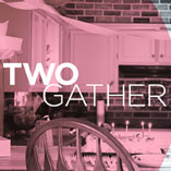 TWOGather