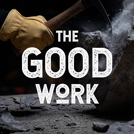 The Good Work