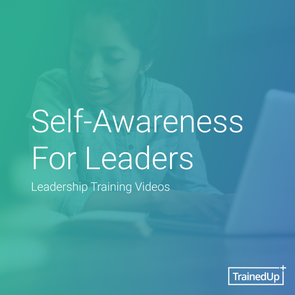 Self-Awareness For Leaders