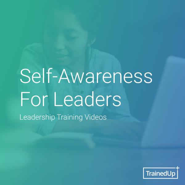 Self-Awareness For Leaders