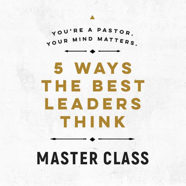 5 Ways the Best Leaders Think Workbook