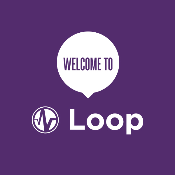 Welcome To The Loop