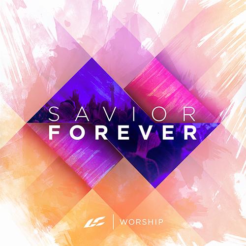 Savior Forever