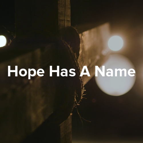 Hope Has A Name - Lyric Video