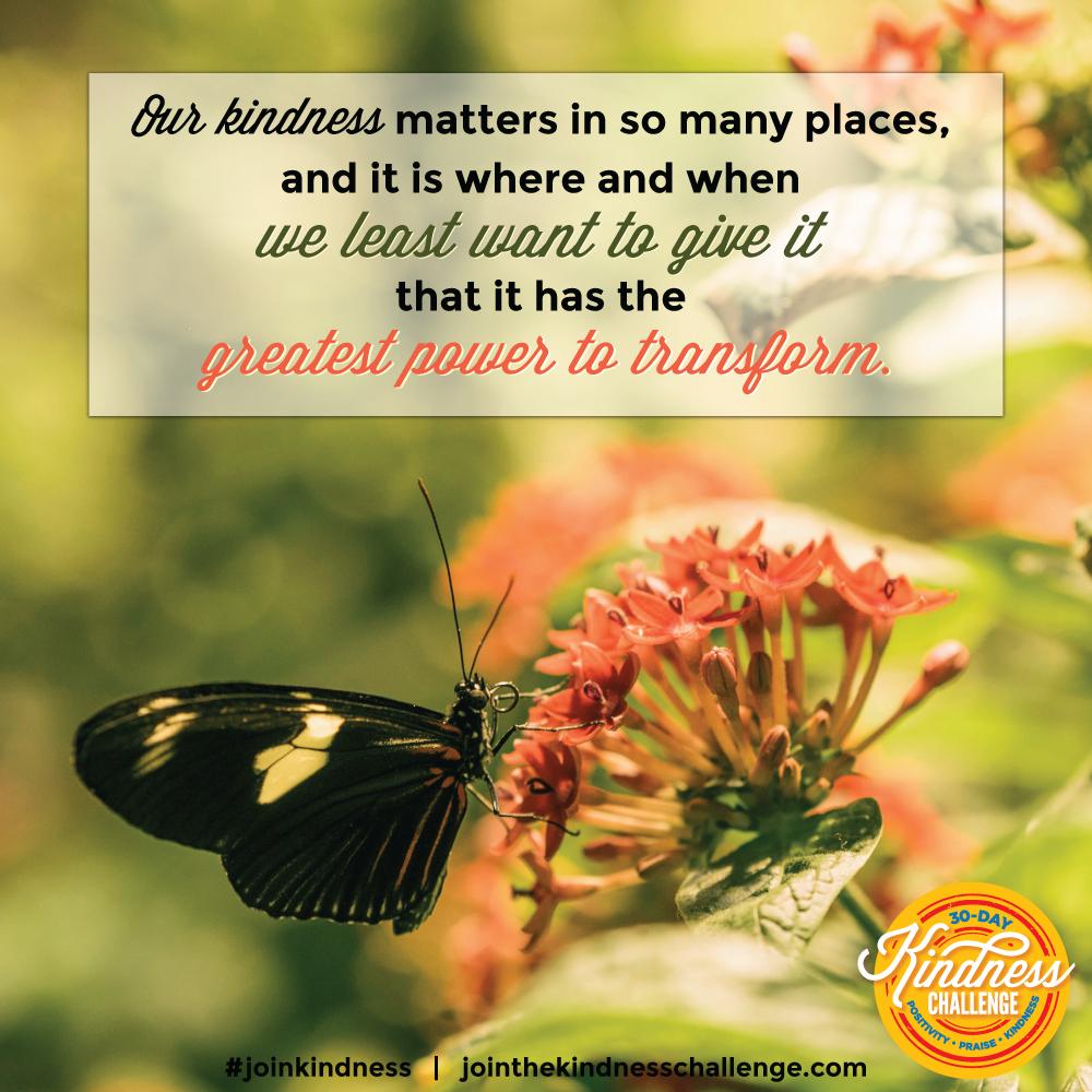 Kindness - greatest power to transform (JPG)
