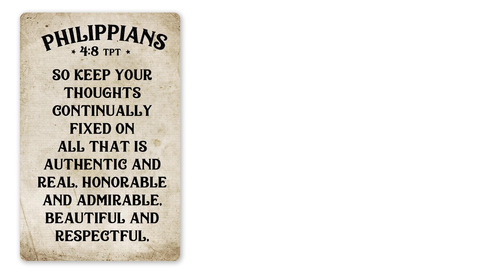 10 - Philippians 4:8 TPT A (PNG)