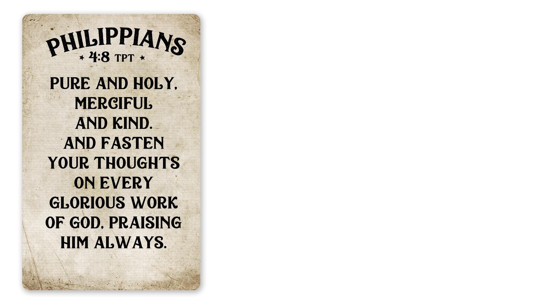 11 - Philippians 4:8 TPT B (PNG)