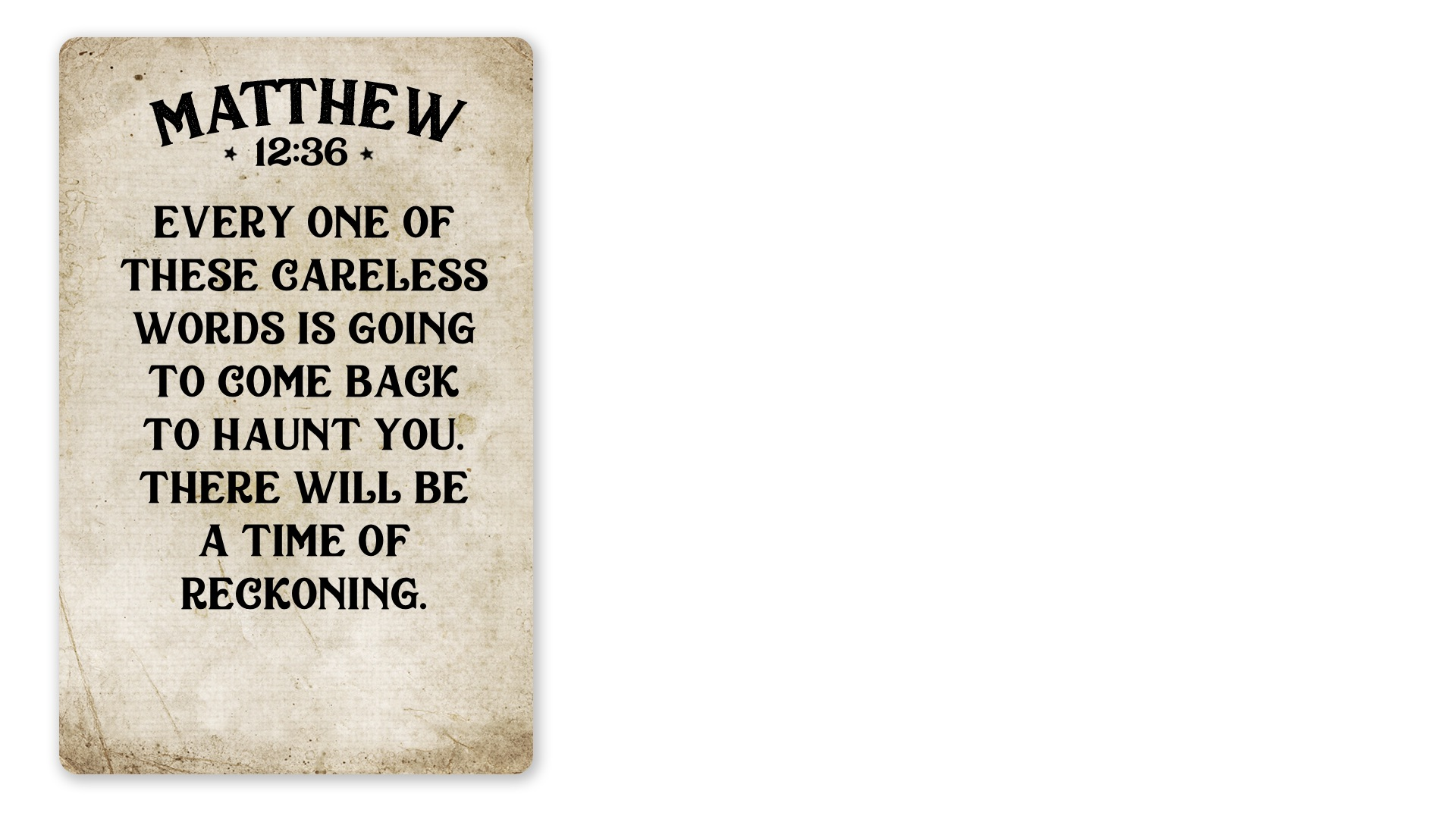 15 - Matthew 12:36A (PNG)