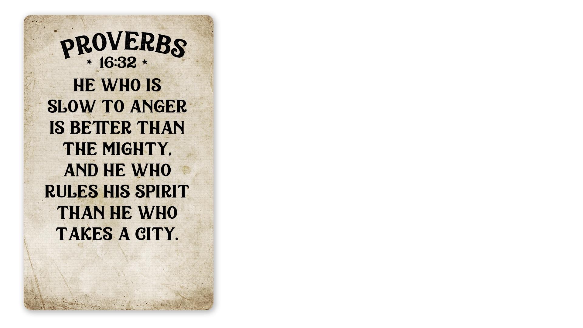 22 - Proverbs 16:32 NKJV (PNG)