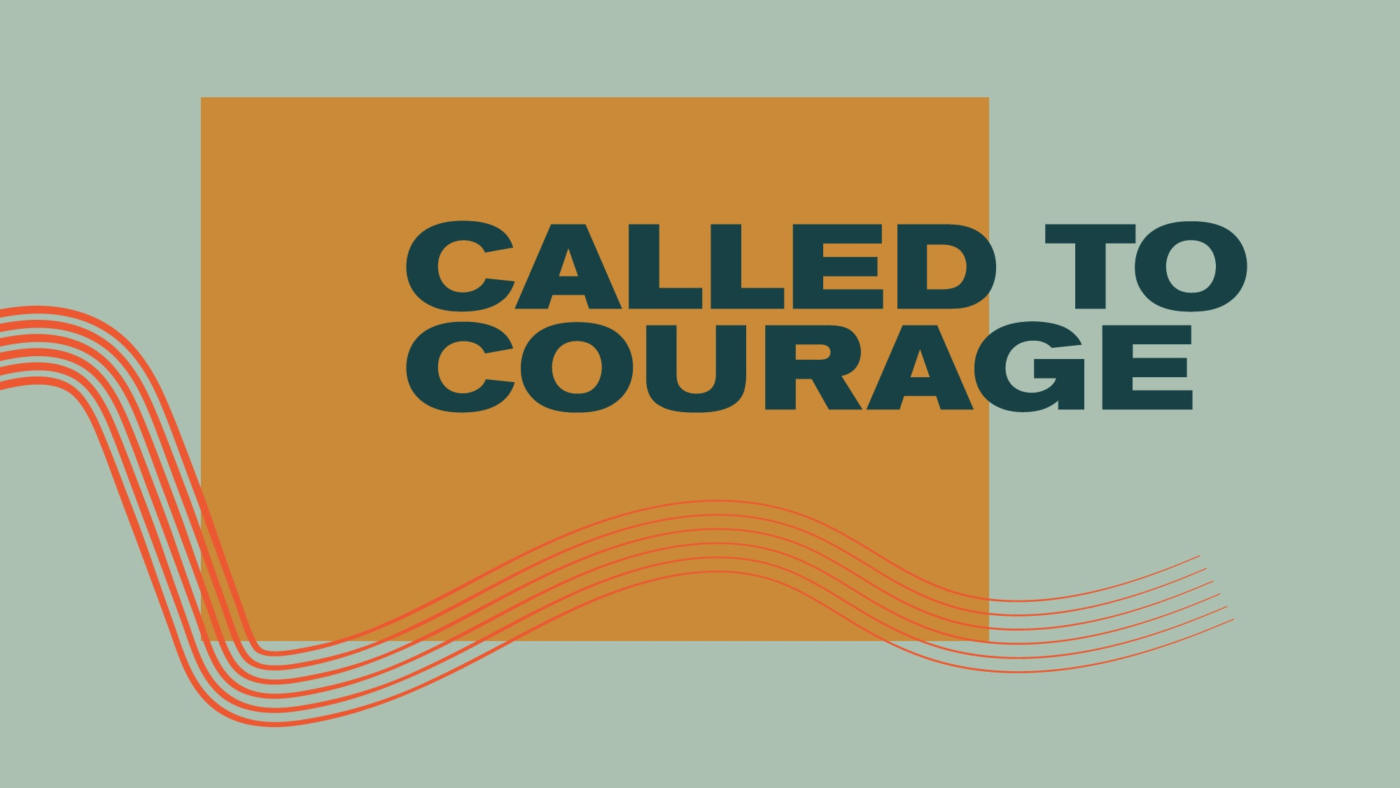 Called to Courage - Church Online (JPG)