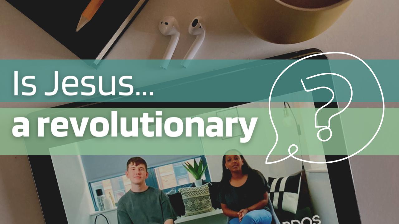 Thumbnail - Is Jesus A Revolutionary (JPG)