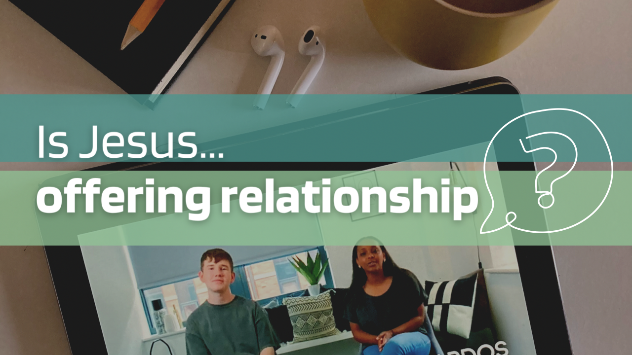 Thumbnail - Is Jesus Offering Relationship (PNG)