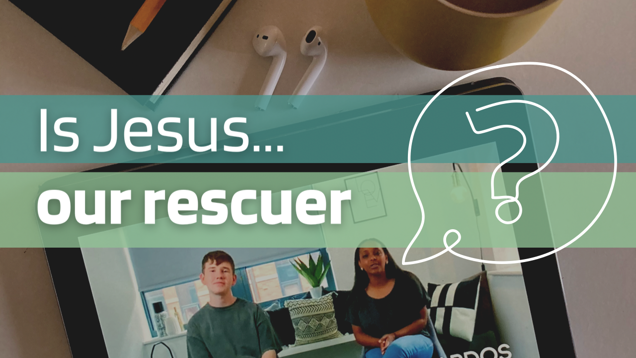 Thumbnail - Is Jesus Our Rescuer (PNG)