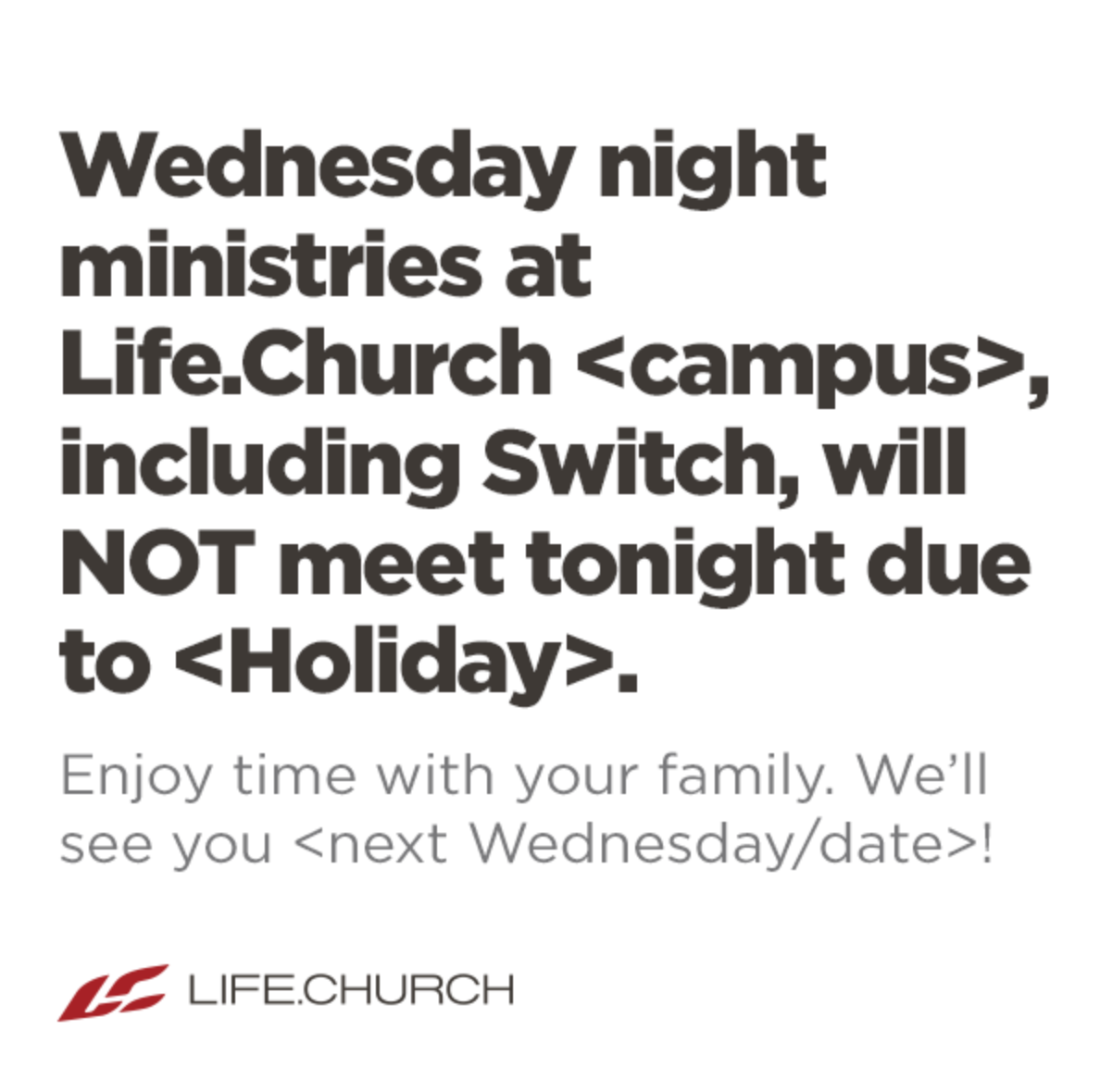 Wednesday Night Ministries Cancelled - Holiday (PSD)