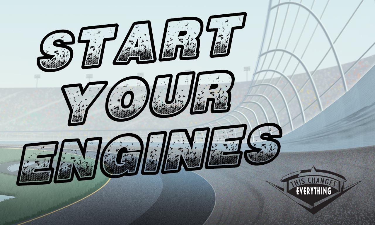 Start Your Engines (JPG)