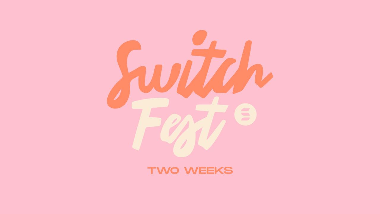 SwitchFest - Two Weeks (JPG)