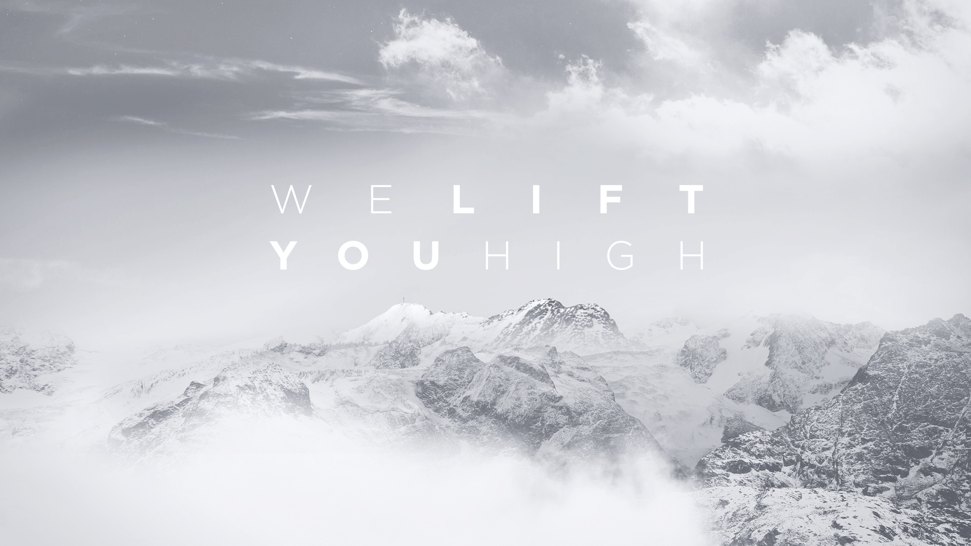 We Lift You High Graphic (JPG)