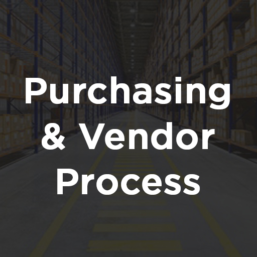 Purchasing and Vendor Process
